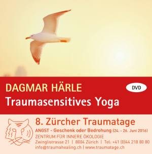 Dagmar Härle - Traumasensitives Yoga