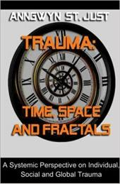 Trauma Time, Space and Fractals